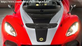 2018 Lotus 3-Eleven 430 Review - Auto Review - Car Review - Phi Hoang Channel