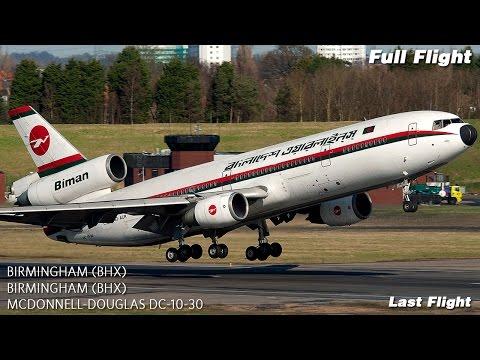 Biman Bangladesh Full Flight | McDonnell Douglas DC-10 | Final DC10 Passenger Flight