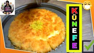 Künefe Tarifi Nasıl yapılır Sibelin mutfağı ile yemek tarifleri