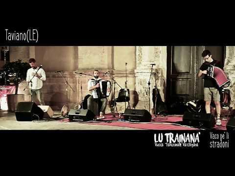 Lu Trainanà -Vaco pè li stradoni- DIECIANNI