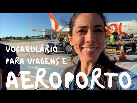 Brazilian Portuguese Vocabulary for TRAVEL and AIRPORT  Speaking Brazilian