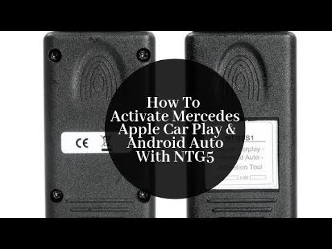 How To Activate Mercedes Benz Apple CarPlay And Android Auto With NTG5