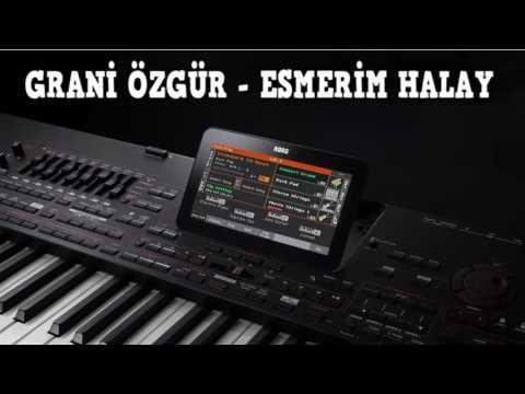 Grani Özgür - Esmerim Halay 2018 (Metin Uslu)