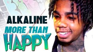 Alkaline - More Than Happy (Official Song) March 2015