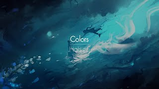 [한글번역] Halsey - Colors