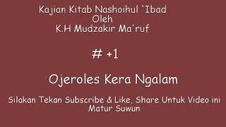 Kajian Kitab Nashoihul 39 Ibad oleh K H Mudzakir Ma 39 ruf