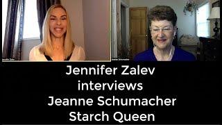 Jennifer Zalev interviews Jeanne Schumacher - Starch Queen of Diamonds