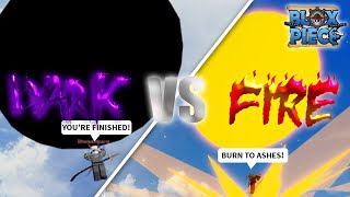 FLAME VS DARK ...BATTLE OF STRONGEST FRUIT! | Blox Piece - Roblox