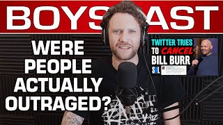 Are People Actually Outraged About Bill Burr's Monologue? (BOYSCAST CLIP)