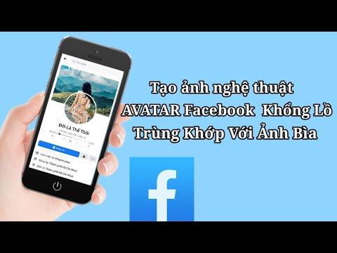 Cách Tạo Avatar Facebook Khổng Lồ Trùng Với Ảnh Bìa   Thủ Thuật Facebook   PicsArt