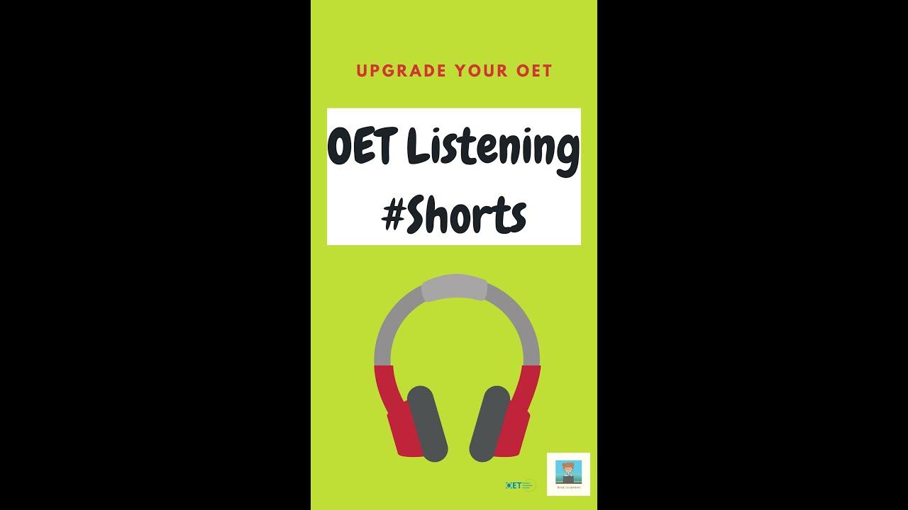 OET Listening Shorts