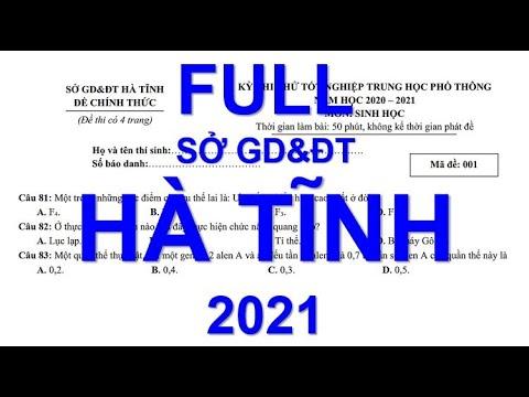 HƯỚNG DẪN GIẢI CHI TIẾT FULL 40 CÂU | ĐỀ THI THỬ MÔN SINH| SỞ GD&ĐT HÀ TĨNH 2021| RẤT HAY.