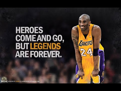 """Kobe Bryant: Forever In Our Hearts 😢 """"Heroes Come & Go. But Legends Are Forever"""""""