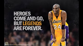 "Kobe Bryant: Forever In Our Hearts 😢 ""Heroes Come & Go. But Legends Are Forever"""