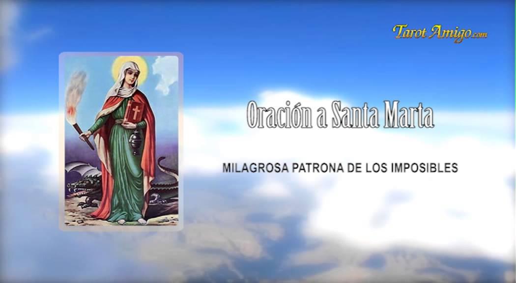 Oración A Santa Marta Dominadora Para Casos Imposibles Youtube