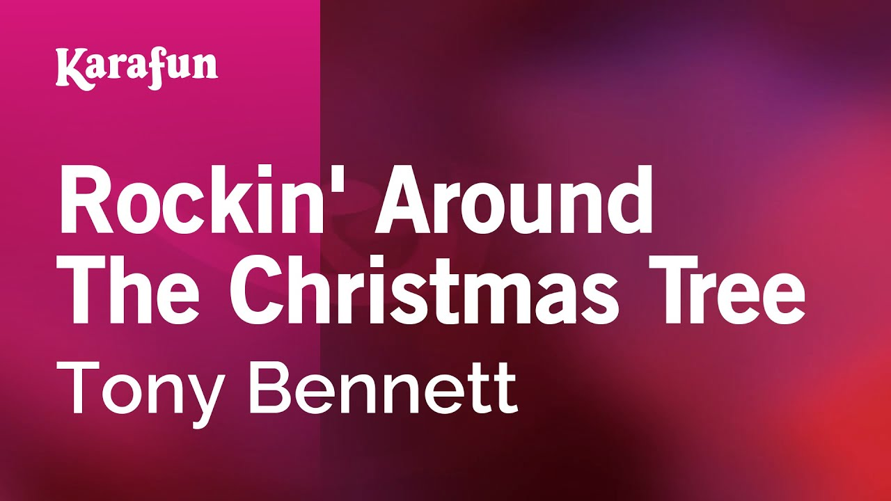 Karaoke Rockin' Around The Christmas Tree - Tony Bennett * - YouTube