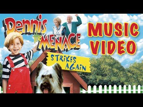 Dennis The Menace Strikes Again (1998) Music Video