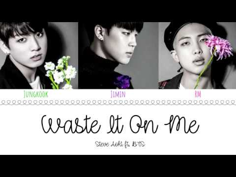 STEVE AOKI Feat BTS - 'WASTE IT ON ME' Lyrics [Color Coded/Eng]