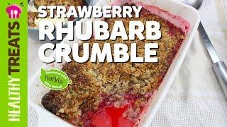 LCHF Strawberry Rhubarb Crumble - Natvias Healthy Treats & Dessert Recipes