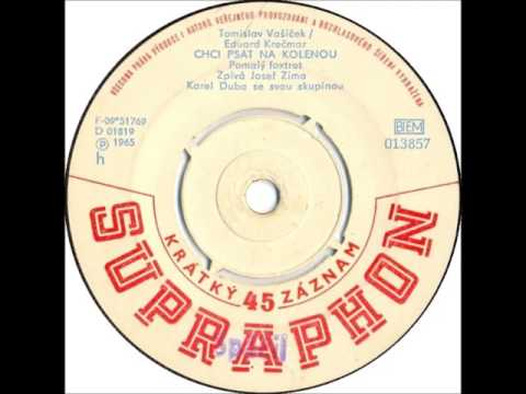 Josef Zíma - Chci psát na kolenou [1965 Vinyl Records 45rpm]