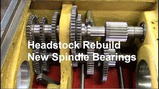 Engine Lathe Headstock Rebuild / Spindle Bearing Replacement