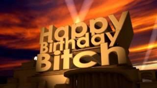 Скачать Happy Birthday Bitch
