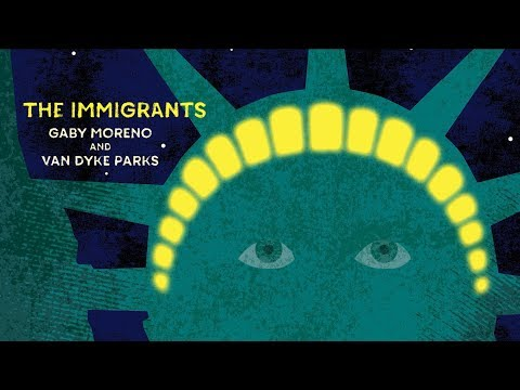 Gaby Moreno & Van Dyke Parks - The Immigrants Mp3