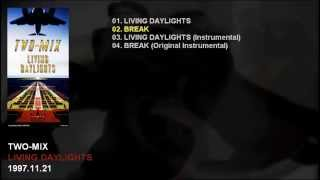 TWO-MIX 9th Single 「LIVING DAYLIGHTS」 Catalogue Number: KIDS-359 ...