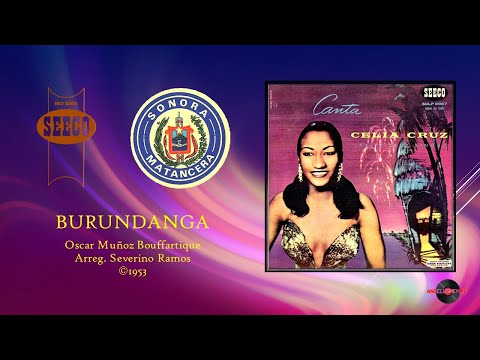Celia Cruz & Sonora Matancera - Burundanga (�)