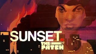 Sunset: A Real CHORE – The Patch Game Club