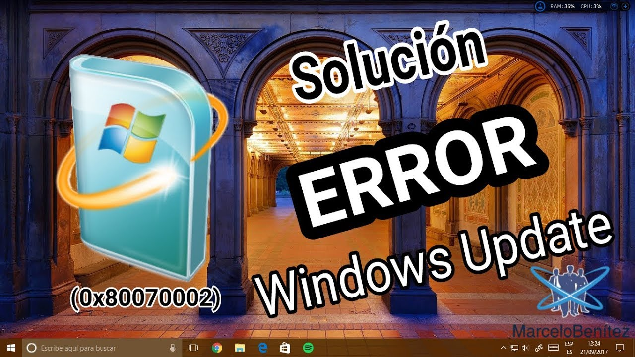 Cómo solucionar errores de Windows Update (0x80070002)