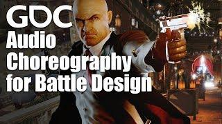 Audio Choreography for Battle Design