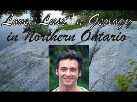 Love, Lust 'n Geology in Northern Ontario (Part I) - Chapter 1: Wolverine