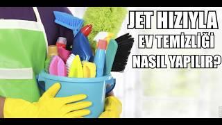 JET HIZIYLA EV TEMİZLİĞİ NASIL YAPILIR?- jet hızıyla ev temizliği nasıl yapılır? temizlik tüyoları