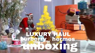 Hermes Burberry Unboxing | Christmas Gifts 2018/2019 | Luxury Haul