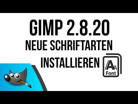 GIMP - Neue Schriftarten Installieren mit 2 Optionen
