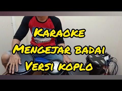 Karaoke mengejar badai_koplo