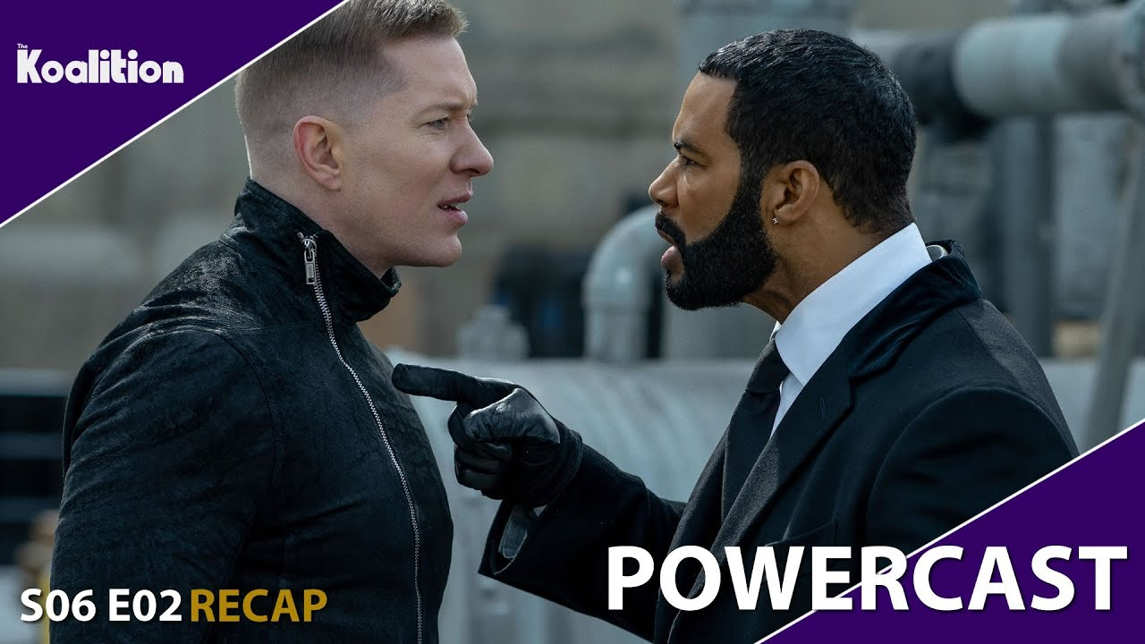 """Download Power Season 6 Episode 2 """"Whose Side Are You On?"""" Recap - Powercast 33"""