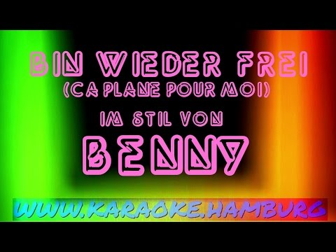 Benny - bin wieder frei (ca plane pour moi) KARAOKE