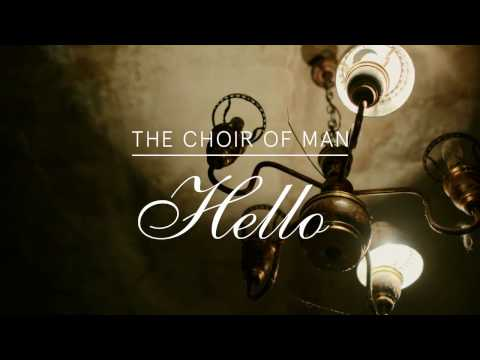 "The Choir of Man - ""Hello"" (A Cappella)"