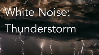 Thunderstorm Sounds for Relaxing, Focus or Deep Sleep | Nature White Noise | 8 Hour Video