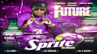 Future - Dirty Sprite [FULL MIXTAPE + DOWNLOAD LINK] [2011]