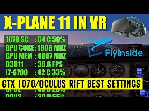 X Plane 11 VR FlyInside XP BEST Graphics Settings GTX 1070