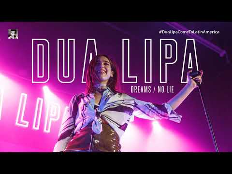 Dua Lipa - Dreams/No Lie (Studio Version)