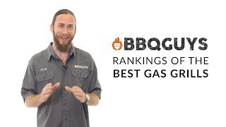 Best Gas Grills of 2019 | Our Ranking Process | BBQGuys.com
