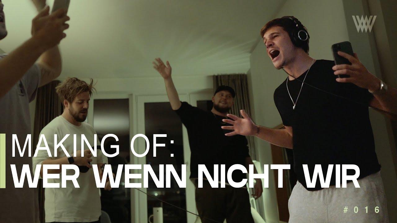 MAKING OF: Wer Wenn Nicht Wir  [Wincent Weiss Album-VLOG #016]