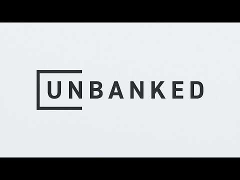 Unbanked - It's your currency