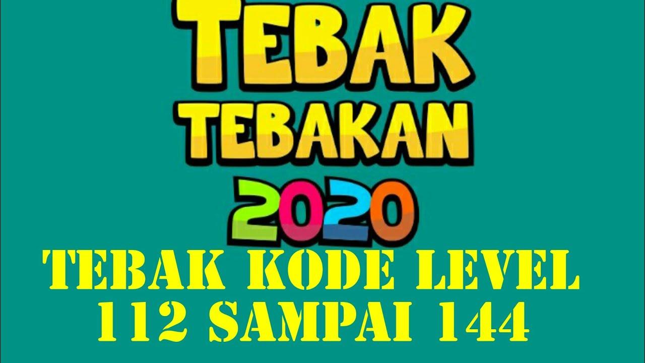 Kunci Jawaban Game Tebak Tebakan 2020 Tebak Kode Level 112 113 114 115 116 117 118 Sampai 144 Youtube