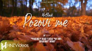 Mr. Black - Pozovi me (Official Video) 2020