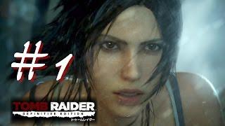 トゥームレイダー #1 【Tomb Raider Definitive Edition 】